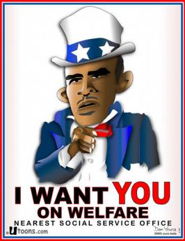 """Obama as Uncle Sam says """"I Want You in Welfare"""""""
