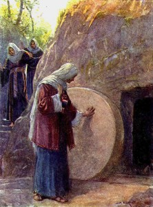 Mary Magdalene & friends arrive at the empty tomb