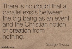 George Smoot quote re Big Bang
