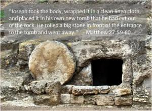 Tomb from outside, plus Matt 27 verses
