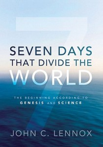 seven-days-that-divide-the-world-lennox-john