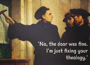 Luther fixing theology