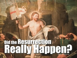 Did the resurrection really happen