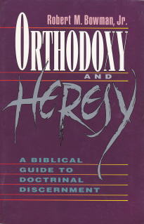orthodoxy-and-heresy-by-bowman